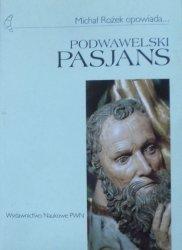 Michał Rożek • Podwawelski pasjans