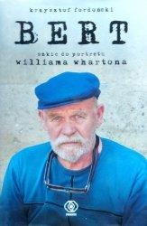 Krzysztof Fordoński • Bert. Szkic do portretu Williama Whartona