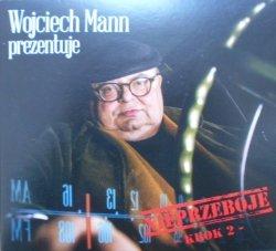 Wojciech Mann prezentuje • Nieprzeboje. Krok 2 • 2CD
