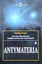 Gordon Fraser • Antymateria