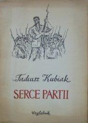 Tadeusz Kubiak • Serce Partii [Marek Rudnicki]
