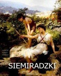 Wiesława Górska • Henryk Siemiradzki (1843-1902) [Ludzie, czasy, dzieła]
