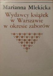 Marianna Mlekicka • Wydawcy książek w Warszawie w okresie zaborów