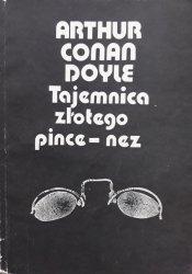 Arthur Conan Doyle • Tajemnica złotego pince-nez