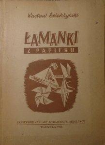 Wacław Świerczyński • Łamanki z papieru