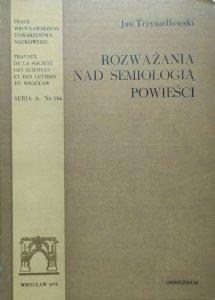 Jan Trzynadlowski • Rozważania nad semiologią powieści