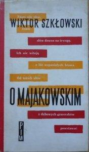 Wiktor Szkłowski • O Majakowskim