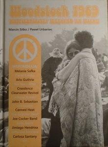 Marcin Sitko, Paweł Urbaniec • Woodstock 1969. Najpiękniejszy weekend XX wieku