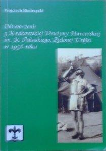 Wojciech Biedrzycki • Odtworzenie 3. Krakowskiej Drużyny Harcerskiej im. Kazimierza Pułaskiego, Zielonej Trójki w 1956 roku [dedykacja autorska]