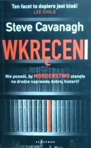 Steve Cavanagh • Wkręceni