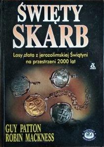 Robin Mackness, Guy Patton • Święty skarb. Losy złota z jerozolimskiej Świątyni na przestrzeni 2000 lat