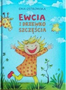 Ewa Ostrowska • Ewcia i drzewko szczęścia