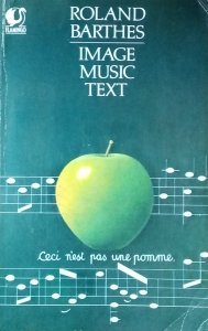 Roland Barthes • Image music text