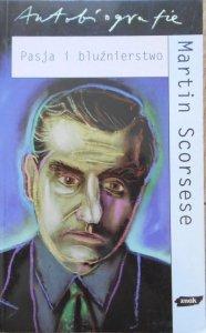 Martin Scorsese • Pasja i bluźnierstwo