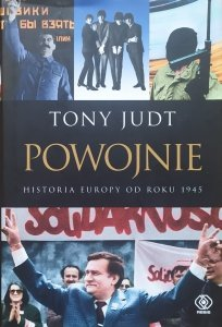 Tony Judt • Powojnie. Historia Europy od roku 1945