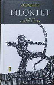 Sofokles • Filoktet [Antoni Libera]