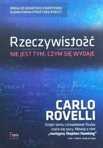 Carlo Rovelli • Rzeczywistość nie jest tym, czym się wydaje
