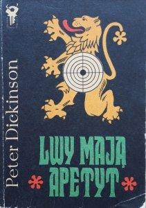 Peter Dickinson • Lwy mają apetyt