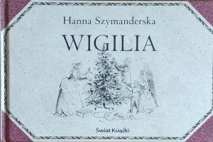 Hanna Szymanderska • Wigilia