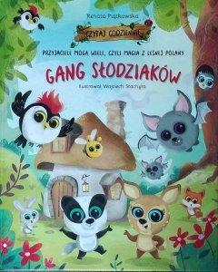 Renata Piątkowska • Przyjaciele mogą wiele, czyli magia z leśnej polany. Gang Słodziaków