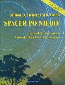 Milton D. Heifetz, Wil Tirion • Spacer po niebie. Przewodnik po gwiazdach i gwiazdozbiorach oraz ich legendach
