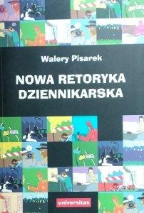 Walery Pisarek • Retoryka dziennikarska