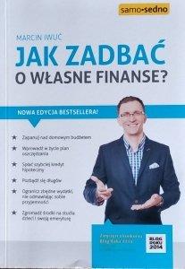 Marcin Iwuć • Jak zadbać o własne finanse