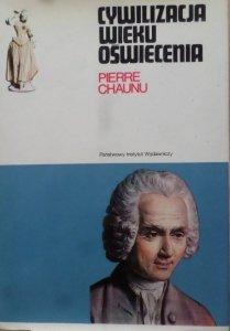 Pierre Chaunu • Cywilizacja wieku Oświecenia