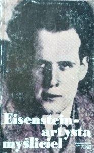 Tadeusz Szczepański • Eisenstein - artysta myśliciel