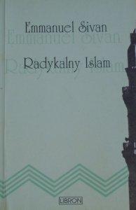Emmanuel Sivan • Radykalny Islam