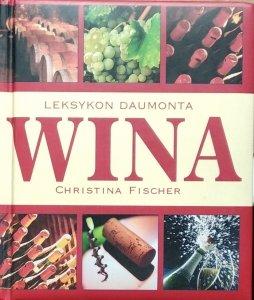 Christina Fischer • Leksykon Daumonta. Wina