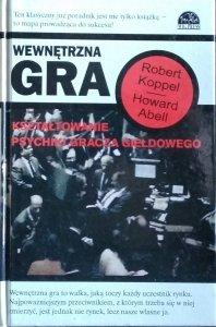 Howard Abell, Robert Koppel • Wewnętrzna gra