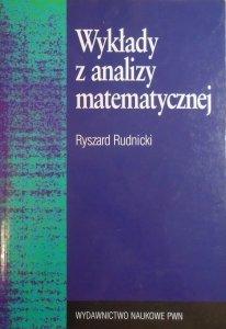 Ryszard Rudnicki • Wykłady z analizy matematycznej