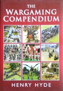 Henry Hyde • The Wargaming Compendium