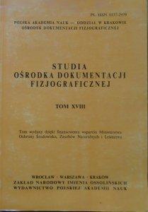 Studia Ośrodka Dokumentacji Fizjograficznej tom XVIII [Pilica, Parki Krajobrazowe, nietoperze]