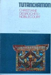 Christiane Desroches-Noblecourt • Tutanchamon