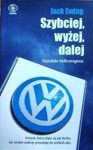 Jack Ewing • Szybciej, wyżej, dalej. Skandale Volkswagena