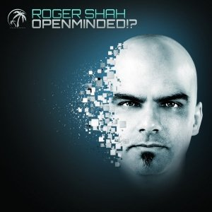 Roger Shah • Openminded!? • 2CD