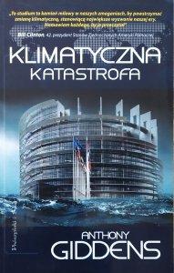 Anthony Giddens • Klimatyczna katastrofa