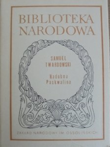 Samuel Twardowski • Nadobna Paskwalina