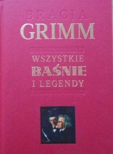 Bracia Grimm • Wszystkie baśnie i legendy