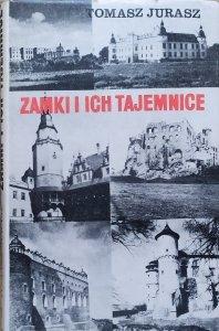 Tomasz Jurasz • Zamki i ich tajemnice