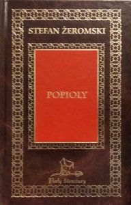 Stefan Żeromski • Popioły [zdobiona oprawa]