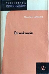 Massimo Pallottino • Etruskowie