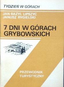 Jan Bazyl Lipszyc • 7 dni w Górach Grybowskich