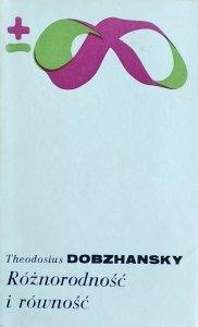 Theodosius Dobzhansky • Różnorodność i równość