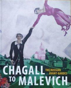 Ed. Evgenia Petrova, Klaus Albert Schroder • Chagall to Malevich. The Russian Avant-Gardes