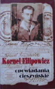 Kornel Filipowicz • Opowiadania cieszyńskie