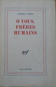 Albert Cohen • O vous, freres humains [dedykacja autorska]