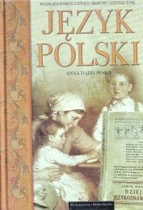 Anna Dąbrowska • Język polski